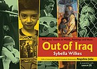 Out of Iraq : refugees' stories in words, paintings and music