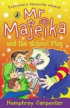 Mr Majeika and the school play.