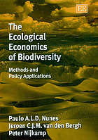 The ecological economics of biodiversity : methods and applications