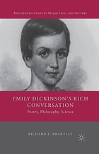Emily Dickinson's rich conversation : poetry, philosophy, science