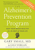 The Alzheimer's prevention program : keep your brain healthy for the rest of your life