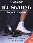 Ice skating : steps to success