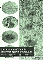 The American journal of tropical diseases and preventive medicine.