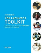 The lecturer's toolkit : a resource for developing assessment, learning and teaching