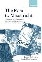 The road to Maastricht : negotiating Economic and Monetary Union