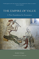 The empire of value : a new foundation for economics