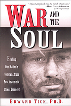 War and the soul : healing our nation's veterans from post-traumatic stress disorder