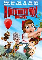 Hoodwinked too! : Hood vs. evil