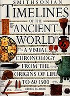 Smithsonian timelines of the ancient world