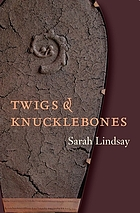 Twigs & knucklebones
