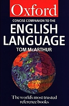 The Concise Oxford companion to the English language