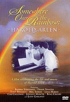Somewhere over the rainbow : Harold Arlen