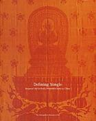 Defining Yongle : imperial art in early fifteenth-century China