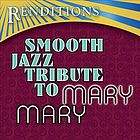 Mary Mary : smooth jazz tribute.