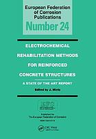 Electrochemical rehabilitation methods for reinforced concrete structures : a state of the art report
