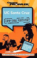 University of California, Santa Cruz : Santa Cruz, California