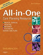 All-in-one care planning resource : medical-surgical, pediatric, maternity, psychiatric nursing care plans