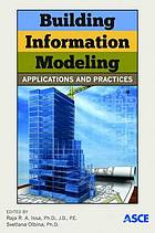 Building information modeling : applications and practices