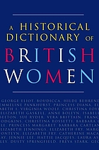 A historical dictionary of British women.