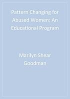Pattern changing for abused women : an educational program