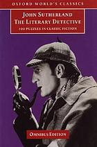 The literary detective : 100 puzzles in classic fiction