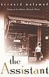 The assistant; a novel. by  Bernard Malamud