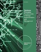 Database principles : fundamentals of design, implementation, and management