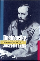 Dostoevsky. / 4, The miraculous years, 1865-1871