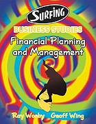 Business studies : financial planning and management