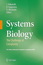 Systems biology : the challenge of complexity