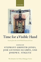Time for a visible hand : lessons from the 2008 world financial crisis