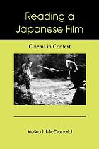 Reading a Japanese film : cinema in context