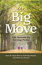 The big move : life between the turning points