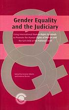 Gender equality and the judiciary : using international human rights standards to promote the human rights of women and the girl-child at the national level : papers and statements from the Caribbean Regional Judicial Colloquium, Georgetown, Guyana, 14-17 April 1997