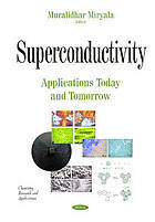 Superconductivity : applications today and tomorrow