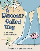 A dinosaur called Tiny