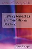 Getting Ahead as an International Student.