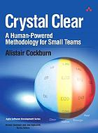 Crystal clear : a human-powered methodology for small teams