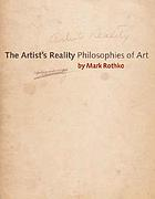 The artist's reality : philosophies of art