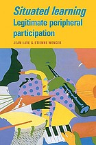 Situated learning : legitimate peripheral participation