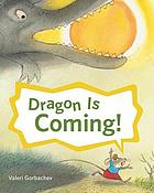 Dragon is coming!