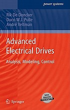 Advanced electrical drives : analysis, modeling, control