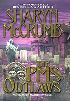 The PMS outlaws : an Elizabeth MacPherson novel