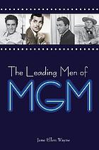 The leading men of MGM