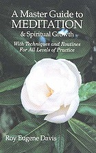 A master guide to meditation & spiritual growth