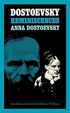 Dostoevsky : reminiscences