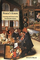 Peiresc's Europe : learning and virtue in the seventeenth century