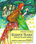 Elijah's tears : stories for the Jewish holidays