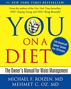 You, on a diet : the owner's manual to waist management
