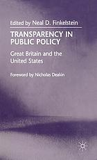 Transparency in public policy : Great Britain and the United States